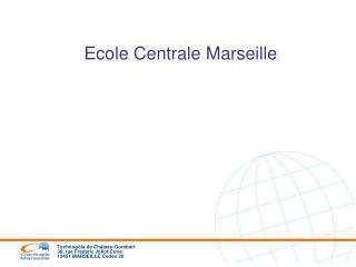 Ecole Centrale Marseille