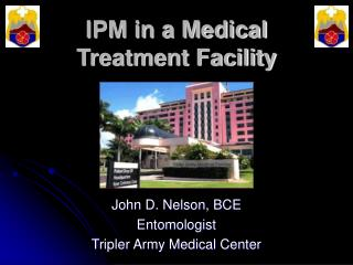 IPM in a Medical Treatment Facility