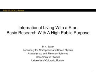 International Living With a Star:  Basic Research With A High Public Purpose