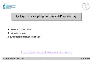 Estimation + optimization in PK modeling
