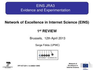 EINS JRA3 Evidence and Experimentation