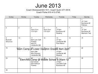 June 2013 Coach Sherwood 823-1511, Coach Quinn 471-0518 Coach Fisher 610-413-2745