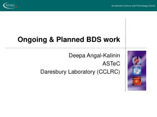 Ongoing & Planned BDS work