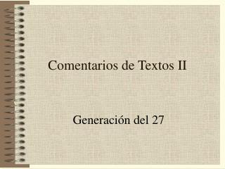 Comentarios de Textos II
