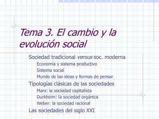 Tema 3. El cambio y la evoluci�n social