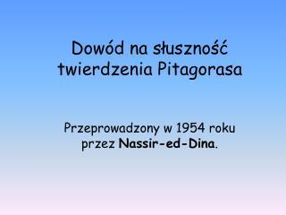 Dowód na słusznoś ć  twierdzenia Pitagorasa