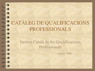 CAT LEG DE QUALIFICACIONS PROFESSIONALS