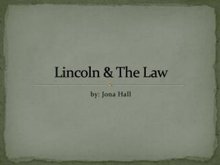 Lincoln & The Law