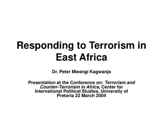 Responding to Terrorism in East Africa