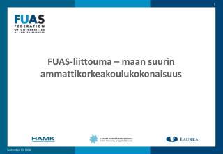 FUAS-liittouma � maan suurin ammattikorkeakoulukokonaisuus