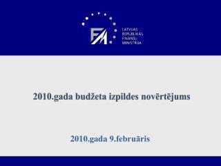 2010.gada budžeta izpildes novērtējums