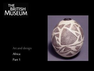 Art and design Africa Part 1