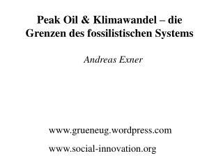 Peak Oil & Klimawandel – die Grenzen des fossilistischen Systems