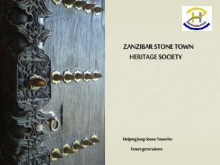 ZANZIBAR STONE TOWN  HERITAGE SOCIETY