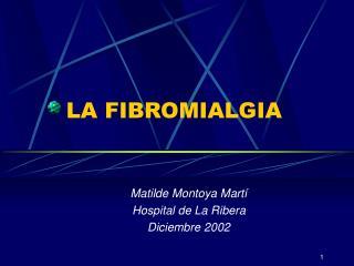 LA FIBROMIALGIA