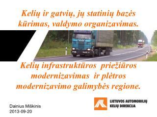 Dainius Mi�kinis 2013-09-20