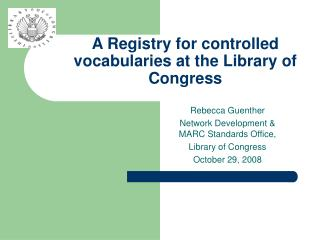 A Registry for controlled vocabularies at the Library of Congress