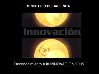 Reconocimiento a la INNOVACIÓN 2005