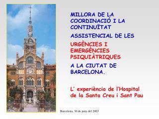 MILLORA DE LA COORDINACIÓ I LA CONTINUÏTAT  ASSISTENCIAL DE LES