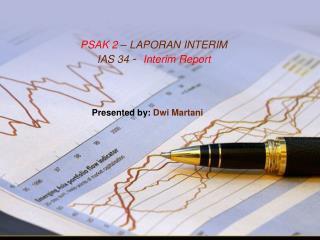 PSAK  2 �  LAPORAN INTERIM IAS  34  -   Interim Report