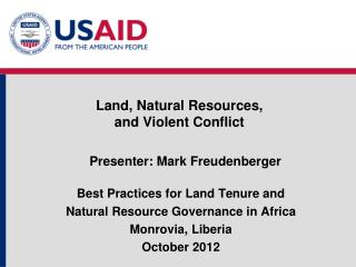 Land, Natural Resources,  and Violent Conflict
