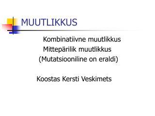 MUUTLIKKUS