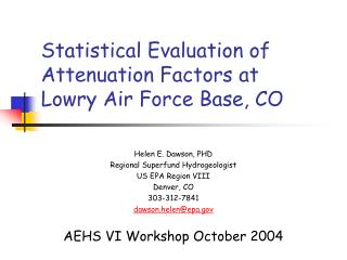 Statistical Evaluation of Attenuation Factors at  Lowry Air Force Base, CO