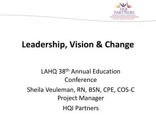 Leadership, Vision & Change