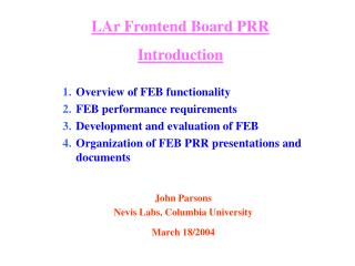 LAr Frontend Board PRR Introduction