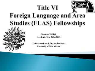 Title VI  Foreign Language and Area Studies (FLAS) Fellowships