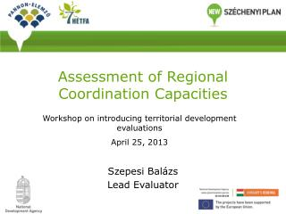 Assessment of Regional Coordination Capacities