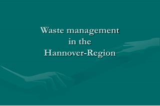 Waste management  in the  Hannover-Region