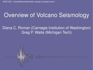 IUGG 2011 – Ground-based and remote sensing of volcanic unrest