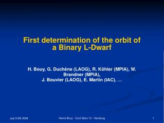First determination of the orbit of a Binary L-Dwarf