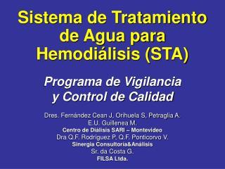 Sistema de Tratamiento de Agua para Hemodi lisis STA