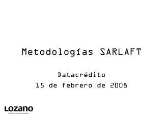 Metodolog�as SARLAFT