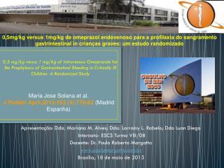 Apresentação: Dda. Mariana M. Alves; Dda. Lorrainy L. Rabelo; Ddo Luan Diego