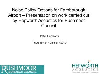 Peter Hepworth Thursday 31 st  October 2013