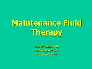 Maintenance Fluid Therapy