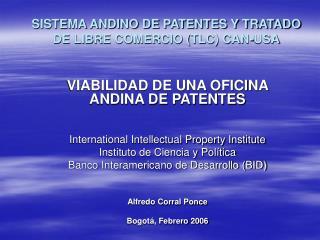 SISTEMA ANDINO DE PATENTES Y TRATADO DE LIBRE COMERCIO (TLC) CAN-USA