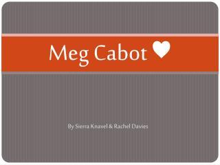 Meg Cabot ♥