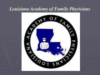 Louisiana Academy of Family Physicians