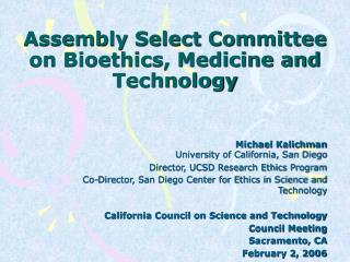 Assembly Select Committee on Bioethics, Medicine and Technology