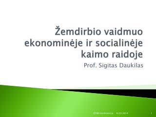 � emdirbio vaidmuo  ekonomin?je ir socialin?je kaimo raidoje