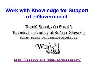 Work with Knowledge for Support of e-Government