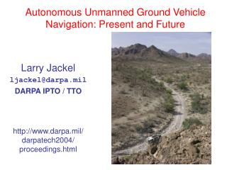 Autonomous Unmanned Ground Vehicle Navigation: Present and Future