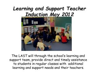 Learning and Support Teacher Induction May 2012
