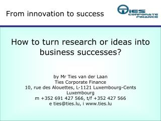 From innovation to success