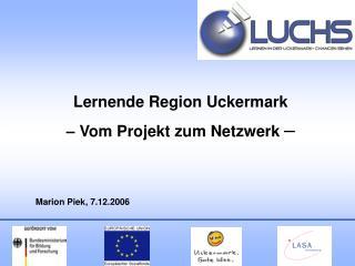 Lernende Region Uckermark – Vom Projekt zum Netzwerk  –