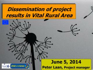 Dissemination of project results in Vital Rural Area